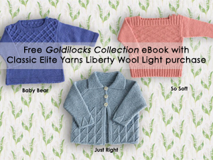 Free Classic Elite Yarns Goldilocks Collection eBook with Liberty Wool Light Purchase