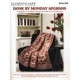 Plymouth Yarn 0638 Done By Monday Afghans Booklet