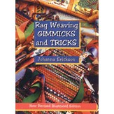 Rag Weaving Gimmicks and Tricks