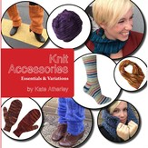 Knit Accessories: Essentials & Variations