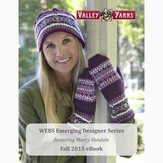 Valley Yarns WEBS Emerging Designer Series Fall 2015 eBook