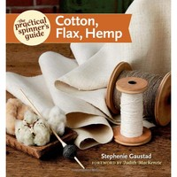 The Practical Spinners Guide: Cotton, Flax, Hemp