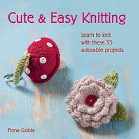 Cute and Easy Knitting