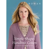 Rowan Simple Shapes Handknit Cotton