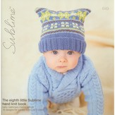 Sublime 649 The Eighth Little Sublime Hand Knit Book