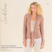 660 The Second Sublime Tussah Silk DK Hand Knit Book