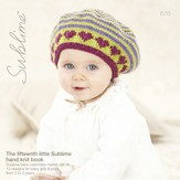 Sublime 676 The Fifteenth Little Sublime Hand Knit Book