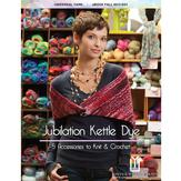 Universal Yarn Jubilation Kettle Dye eBook